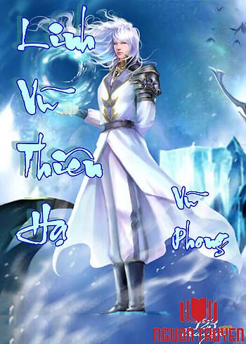 Linh Vũ Thiên Hạ - Linh Vu Thien Ha