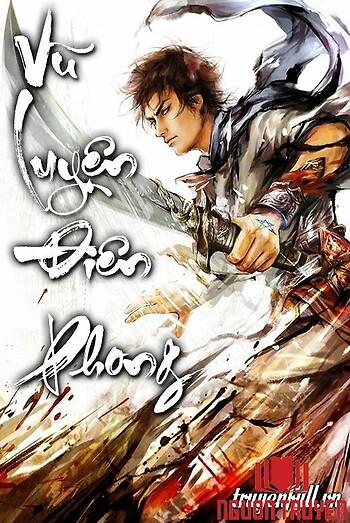 Vũ Luyện Điên Phong - Vu Luyen Đien Phong
