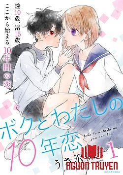 10 Năm Yêu Nhau Của Chúng Tôi - Boku To Watashi No 10-Nen Koi