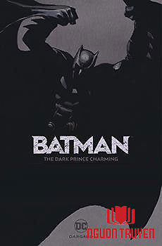 Batman - The Dark Prince Charming - Batman - The Dark Prince Charming