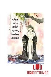 Cánh Hoa Trôi Giữa Hoàng Triều - Canh Hoa Troi Giua Hoang Trieu
