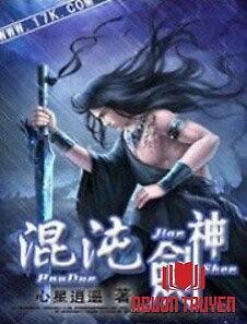 Chaotic Sword God (Thần Kiếm Hôn Loạn) - Chaotic Sword God (Than Kiem Hon Loan)