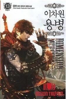 Chiến Binh Từ Thế Giới Khác - Other World Warrior ; The Dimensional Mercenary ; Two; Dimensional Mercenary