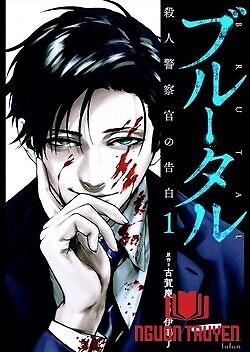 Công Lý Tàn Bạo - Brutal: Satsujin Kansatsukan No Kokuhaku