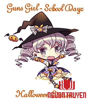 Guns Girl - School Dayz - Special Chapter - Halloween Edition - Guns Girl - School Dayz - Special Chapter - Halloween Edition