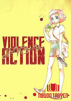 Hành Vi Bạo Ngược - Violence Action - Violence Action
