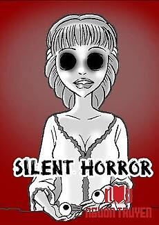 Kinh Dị Không Lời - Silent Horror