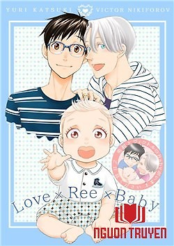 Love X Ree X Baby - Yuri!!! On Ice - Love X Ree X Baby - Yuri!!! On Ice