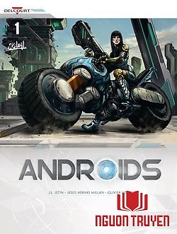 Người Cơ Giới - Androids - Nguoi Co Gioi - Androids