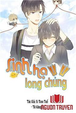 Sinh Hạ Long Chủng - Sinh Ha Long Chung