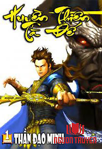 Thần Binh Tiền Truyện 4 - Huyền Thiên Tà Đế - Thần Binh Truyền Kỳ - Huyền Thiên Tà Đế