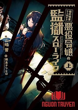 The Villainess' Slow Prison Life Began With Her Broken Engagement - Konyakuhaki Kara Hajimeru Akuyaku Reijou No Kangoku Slow Life