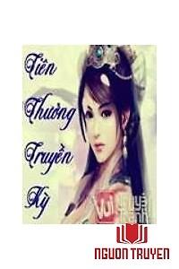 Tiên Thưởng Truyền Kỳ - Tien Thuong Truyen Ky