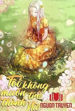 Tôi Không Muốn Trở Thành Nữ Hoàng - Toi Khong Muon Tro Thanh Nu Hoang
