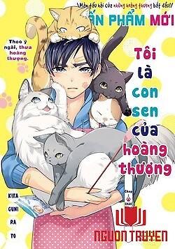 Tôi Là Con Sen Của Hoàng Thượng - Boku Wa Oneko-Sama No Geboku Desu;  I Am A Cat Servant ; I Am The Lord Cats' Manservant ; Ore Wa Oneko-Sama No Geboku Desu ; Tôi Là Con Sen Của Hoàng Thượng