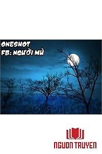 Tuyển Tập Oneshot Of Me - Tuyen Tap Oneshot Of Me