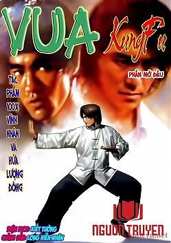Vua Kungfu - Kungfu Chi Vương