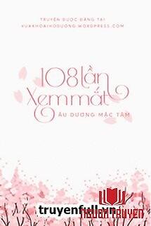 108 Lần Xem Mắt - 108 Lan Xem Mat