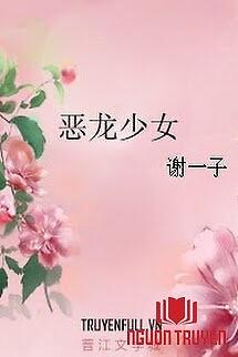 Ác Long Thiếu Nữ - Ác Long Thieu Nu
