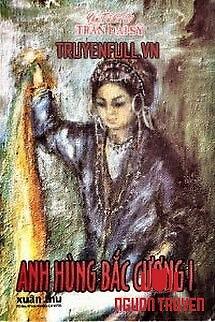 Anh Hùng Bắc Cương - Anh Hung Bac Cuong