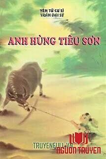 Anh Hùng Tiêu Sơn - Anh Hung Tieu Son
