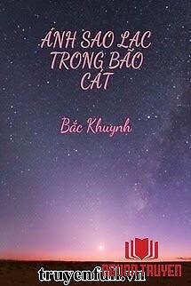 Ánh Sao Lạc Trong Bão Cát - Ánh Sao Lac Trong Bao Cat