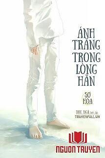 Ánh Trăng Trong Lòng Hắn - Ánh Trang Trong Long Han
