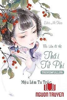 Ba Lần Đi Thi Thái Tử Phi - Ba Lan Đi Thi Thai Tu Phi