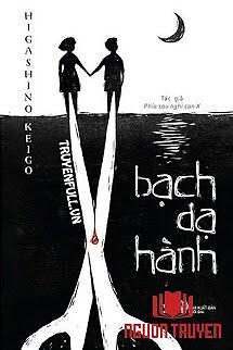 Bạch Dạ Hành - Bach Da Hanh
