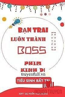 Bạn Trai Luôn Thành Boss Phim Kinh Dị - Ban Trai Luon Thanh Boss Phim Kinh Di