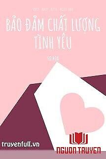 Bảo Đảm Chất Lượng Tình Yêu - Bao Đam Chat Luong Tinh Yeu