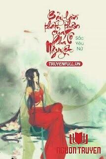 Bảy Lần Thất Thân Của Tô Phá Nguyệt - Bay Lan That Than Cua To Pha Nguyet