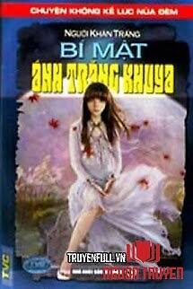 Bí Mật Ánh Trăng Khuya - Bi Mat Ánh Trang Khuya
