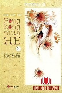 Bong Bóng Mùa Hè 2: Sợi Ren Lụa Màu Xanh - Bong Bong Mua He 2: Soi Ren Lua Mau Xanh