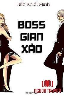 Boss Gian Xảo - Boss Gian Xao
