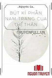 Bút Kí Phẫn Nam Trang Của Thế Thân - But Ki Phan Nam Trang Cua The Than