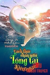 Cách Thức Chăn Nuôi Tổng Tài Kiêu Ngạo - Cach Thuc Chan Nuoi Tong Tai Kieu Ngao