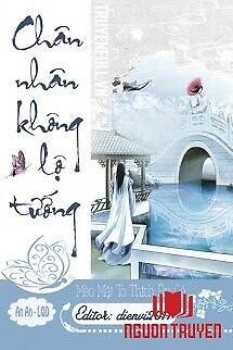 Chân Nhân Không Lộ Tướng - Chan Nhan Khong Lo Tuong