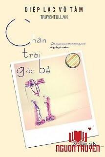 Chân Trời Góc Bể - Chan Troi Goc Be