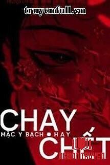 Chạy Hay Chết - Chay Hay Chet