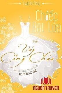 Chiếc Bật Lửa Và Váy Công Chúa - Chiec Bat Lua Va Vay Cong Chua
