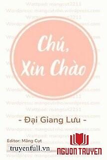 Chú, Xin Chào - Chu, Xin Chao