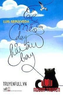 Chuyện Con Mèo Dạy Hải Âu Bay - Chuyen Con Meo Day Hai Âu Bay
