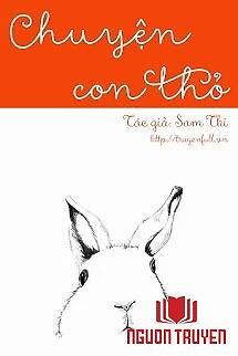 Chuyện Con Thỏ - Chuyen Con Tho