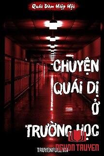 Chuyện Quái Dị Ở Trường Học - Chuyen Quai Di Ở Truong Hoc