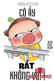 Cô Ấy Rất Không Vui! - Co Ấy Rat Khong Vui!