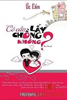 Có Cần Lấy Chồng Không? - Co Can Lay Chong Khong?