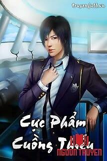 Cực Phẩm Cuồng Thiếu - Cuc Pham Cuong Thieu