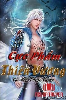 Cực Phẩm Thiên Vương - Cuc Pham Thien Vuong