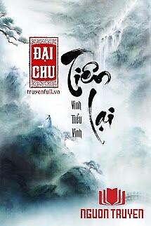 Đại Chu Tiên Lại - Đai Chu Tien Lai